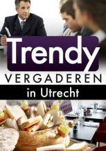 Trendy vergaderen in Utrecht